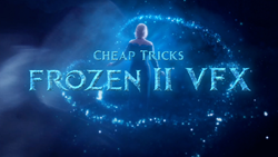 Cheap Tricks: Frozen II VFX