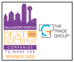 Best Work From Home Companies 2020.The Trade Group Named One Of Dallas Fort Worth 2020 Best And
