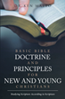 "Dr. Ken Matto's newly released ""Basic Bible Doctrine and Principles for New and Young Christians"" is a thorough study that helps new Christians strengthen their faith"