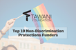 TAWANI Foundation Recognized as a Top Funder of Non-Discrimination Protections for LGBTQ Issues