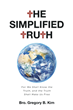 "Bro. Gregory B. Kim's newly released ""The Simplified Truth"" is a compelling book that heralds the message of God to the people"