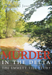 "Michael Joseph Miller's new book ""Murder in the Delta"" is about the fourteen-year-old named Emmett Till who was brutally murdered in 1955 in Mississippi"