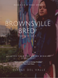 Brownsville Bred: Dreaming Out Loud (book cover)
