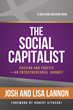 The Social Capitalist by Rich Dad Advisors Josh and Lisa Lannon