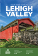 Discover Lehigh Valley Releases 2020 Guide to Lehigh Valley