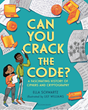 "Armed with 20 years of experience at Cygnacom, Ella Schwartz wrote the book ""Can You Crack The Code?"" with the hope of inspiring the next generation of cybersecurity warriors."