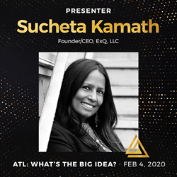 Sucheta Kamath, Founder & CEO, ExQ® Speaks at Leadership Atlanta's What's the Big Idea Event