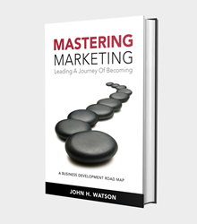 Mastering Marketing is a small business marketing leadership book for business owners.