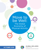 "The ""Move To Be Well: The Global Economy of Physical Activity"" report provides in-depth global, national and regional data on consumer spend within all six markets of the physical activity economy."