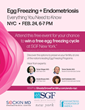 Shady Grove Fertility (SGF) New York to Host 'Egg Freezing + Endometriosis, Everything You Need to Know' Patient Seminar, One Attendee to Receive Free Egg Freezing Cycle