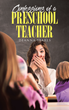 "Author Deanna Searls's new book ""Confessions of a Preschool Teacher"" is a collection of laugh-out-loud situations experienced during her career as a preschool teacher"