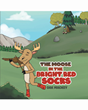 "Author Oak Mackey's new book ""The Moose in the Bright Red Socks"" is a vividly illustrated rhyming tale introducing an observant hiker and a truly remarkable moose."