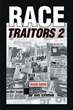 "Author Mark Davis's new book ""Race Traitors 2"" is a riveting sequel centered on two police officers working to contain the deadly gang violence in 1974-era Chicago"