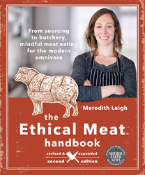 The Ethical Meat Handbook Revised and Expanded Second Edition