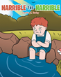 "Cynthia K. Burley's newly released ""Narrible the Harrible"" is a delightful read that showcases the impact of love and kindness in people's lives"
