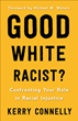 Confronting Your Role in Racism with New Book by Kerry Connelly