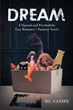 "Fantasy and LGBT+ Struggles Blend in Author D.C. Canipe's Imaginative New Novel ""Dream"""