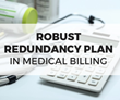 A Redundancy Plan in Medical Billing