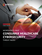 Morphisec's  2020 Consumer Healthcare Cybersecurity Index