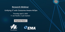 Unifying IT with Outcome-Aware AIOps Webinar