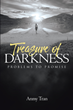 "Author Anmy Tran's new book ""Treasure of Darkness: Problems to Promise"" is a stirring collection of poetry inspired by her experiences as a refugee, doctor, and convict"