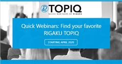 TOPIQ Quick Webinars by Rigaku