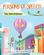 "Author Anita Beeler Downs's newly released ""Persons of Speech"" is a fun-filled educational resource for young learners of English grammar"