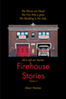 "Author Albert Webber's new book ""Firehouse Stories: Volume 2"" is a collection of memories and anecdotes gleaned from a nearly four-decade career as a firefighter"