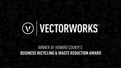 Vectorworks Wins Howard County's 2020 Business Recycling and Waste Reduction Award