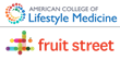 American College of Lifestyle Medicine Announces Addition of Telehealth Leader Fruit Street Health to its Lifestyle Medicine Corporate Roundtable
