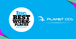 Planet DDS Awarded Inc. Best Workplaces 2020
