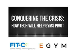 EGYM Virtual Event Conquering The Crisis presented in conjunction with the Fitness Industry Technology Council