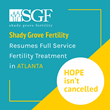 SGF Atlanta resumes full service fertility treatments as of May 11, 2020.