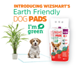 WizSmart® By Petix continues to innovate with their new line of Earth Friendly dog pads made with bioplastic from sugar cane and unused baby diapers.