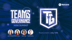 Teams Governance Mini Summit, July 13th 2020