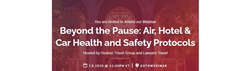 Ovation Travel Group Beyond the Pause: Air, Hotel & Car Health and Safety Protocols