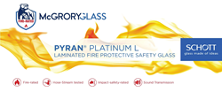 McGrory Glass now stocks the SCHOTT PYRAN® Platinum line of fire-rated products for immediate national sale.