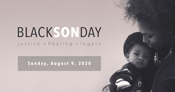 Black SON Day for Justice, Healing and Legacy