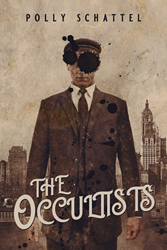 The cover for The Occultists, by Polly Schattel