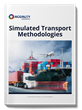 Simulated Transport Methodologies White Paper
