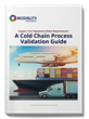 A Cold Chain Process Validation Guide