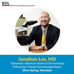 Fellowship-Trained Dermatopathologist Jonathan Lee, MD