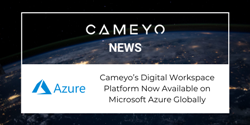 Image for press release about the availability of Cameyo on Microsoft Azure