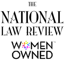 The National Law Review one of the top volume legal publications in the US is women owned