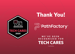 PathFactory is being recognized for giving back to their community with a 2020 Tech Cares Award from TrustRadius