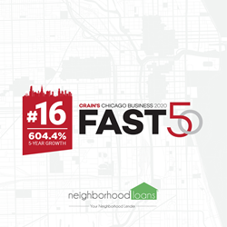 Neighborhood Loans is pleased to announce that we have been selected as #16 on Crain's Chicago Business Fast 50 List of 2020
