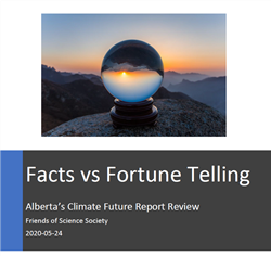Using climate models (simulations) to try and forecast the future is 'science fiction' as the late Freeman Dyson said in an interview with Dutch filmmaker Marijn Poels - Hayhoe's Alberta climate report could have just used a crystal ball.