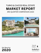 Turks & Caicos Market Report Year in Review 2020 by Turks & Caicos Sotheby's International Realty