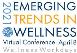 2021 Emerging Trends in Wellness Virtual Conference