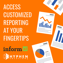 Hyphen BRIX and informXL Access Customized Reporting at Your Fingertips